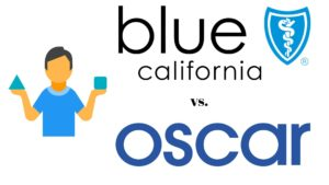 Oscar vs Blue Shield - Pros and Cons during COVID-19 ...