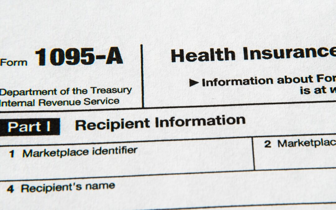 1095 Tax Documents are now being mailed out