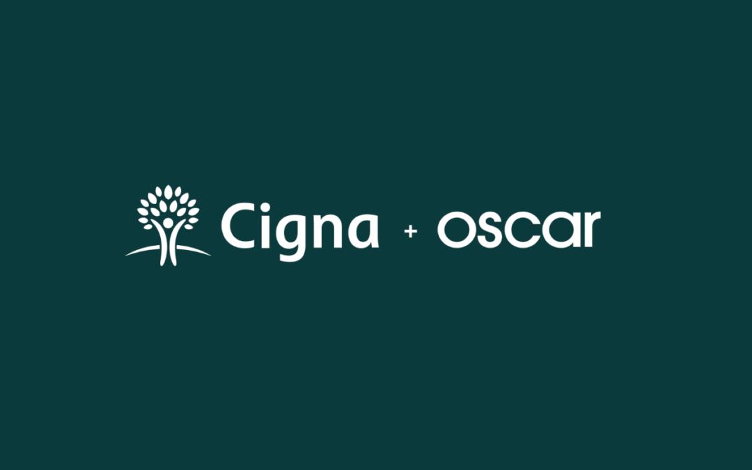 Cigna + Oscar expand into LA, OC, & San Diego